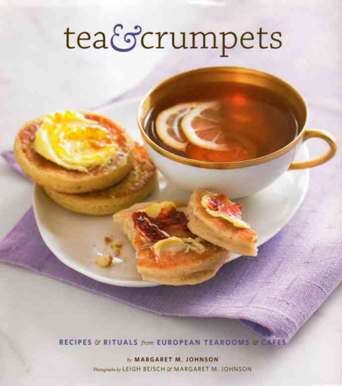 Tea and Crumpet Margaret M Johnson